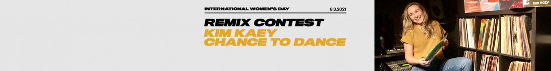 """CELEBRATING INTERNATIONAL WOMEN'S DAY: REMIX """"KIM KAEY - CHANCE TO DANCE"""" AND WIN A SPECIAL PRIZE PACKAGE!"""