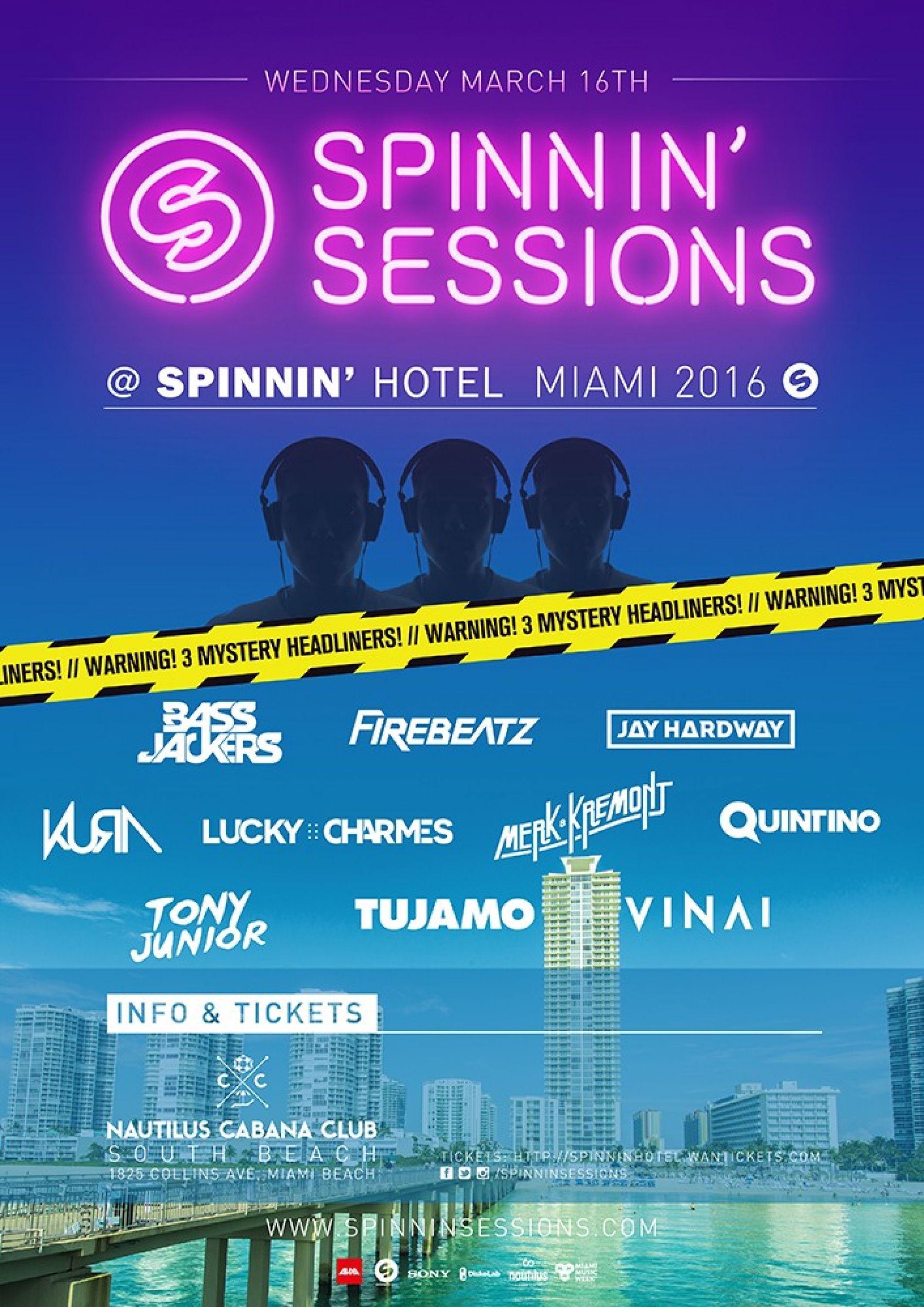 Spinnin' Sessions Spinnin' Hotel Miami 2016