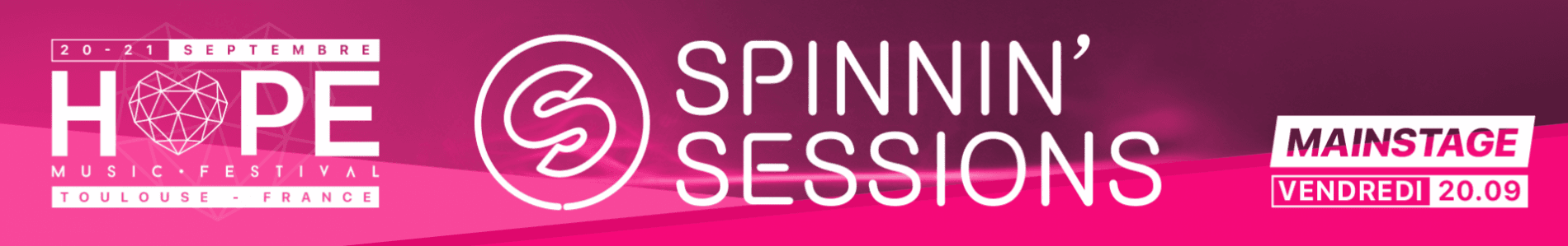 Spinnin' Sessions Spinnin' Sessions at Hope Music Festival | Toulouse