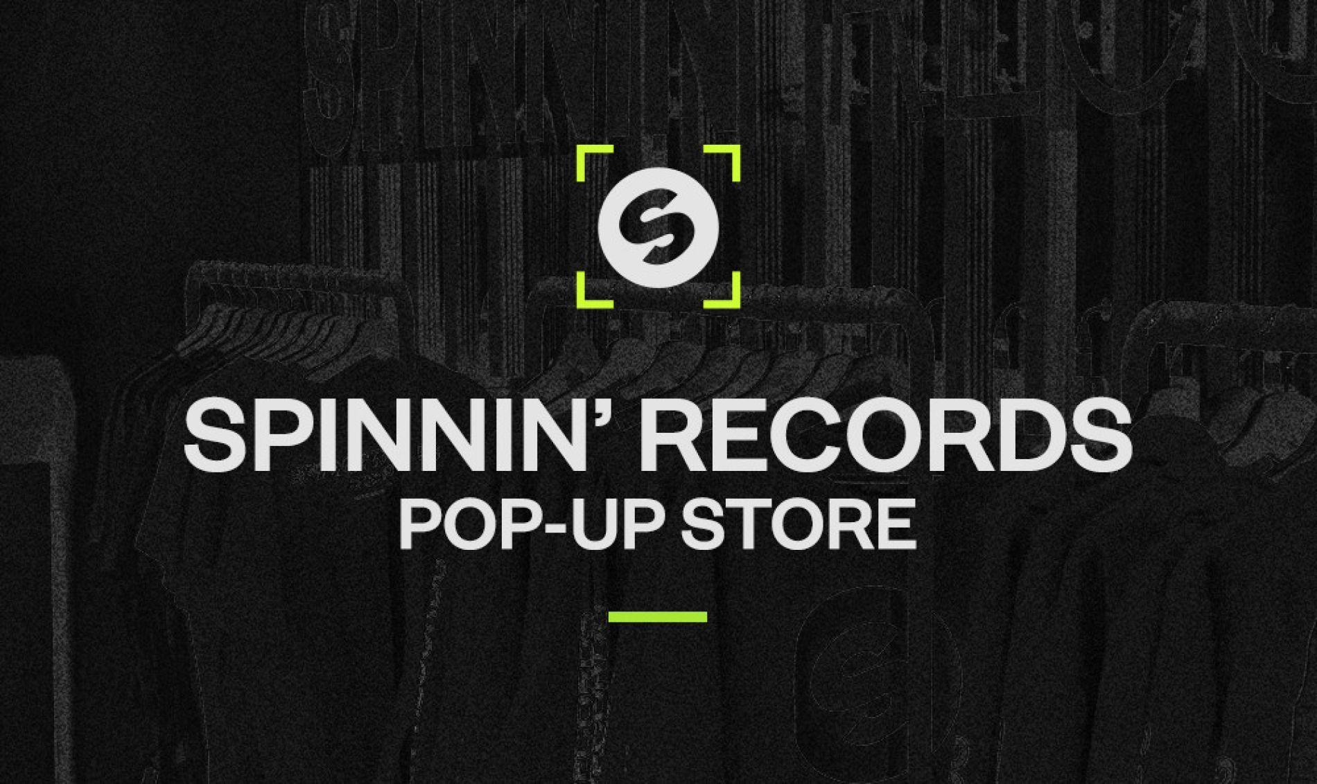 Spinnin' Sessions Spinnin' Pop-up Store | Amsterdam