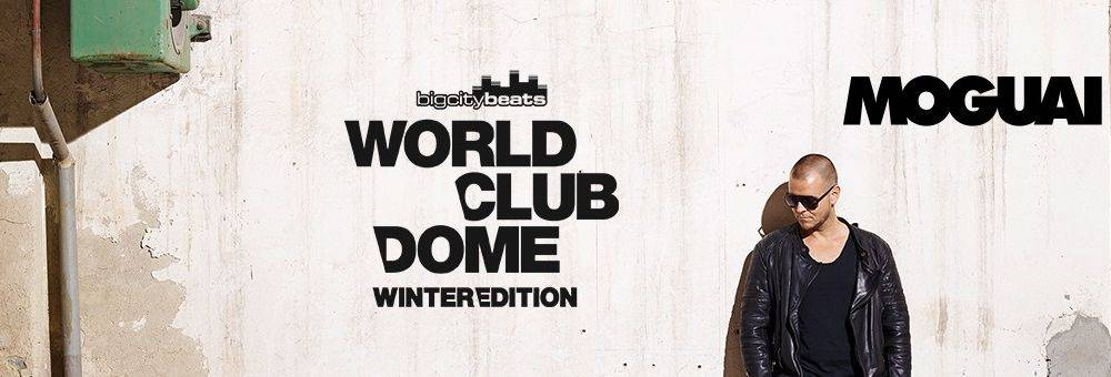 Two Tickets to the BigCityBeats WORLD CLUB DOME Winter Edition + Meet & Greet with Moguai!