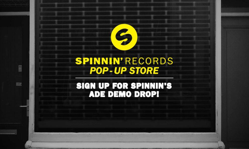 Sign up for Spinnin's ADE Demo Drop