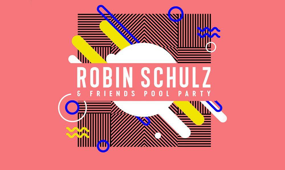 First names Robin Schulz' Miami pool party announced
