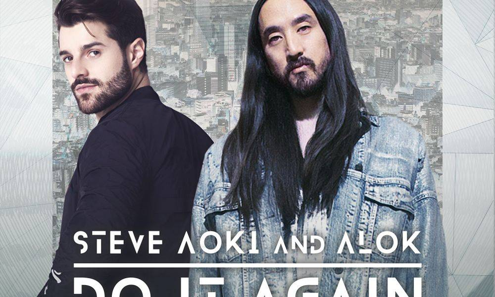 New on Friday: Steve Aoki and Alok's massive new release 'Do It Again'