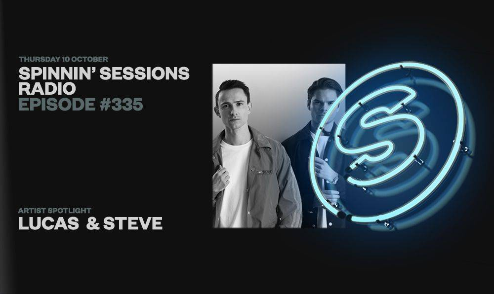 Listen to Spinnin' Sessions episode 335