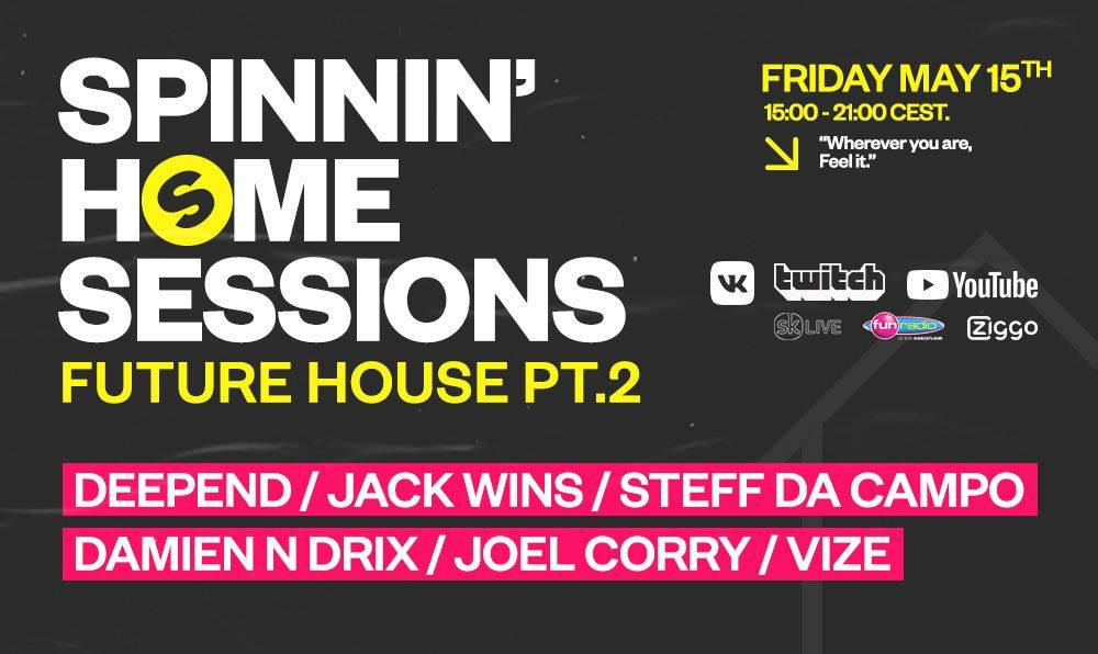 Spinnin' Home Sessions: Future House Part 2 and Doorn Home Sessions!