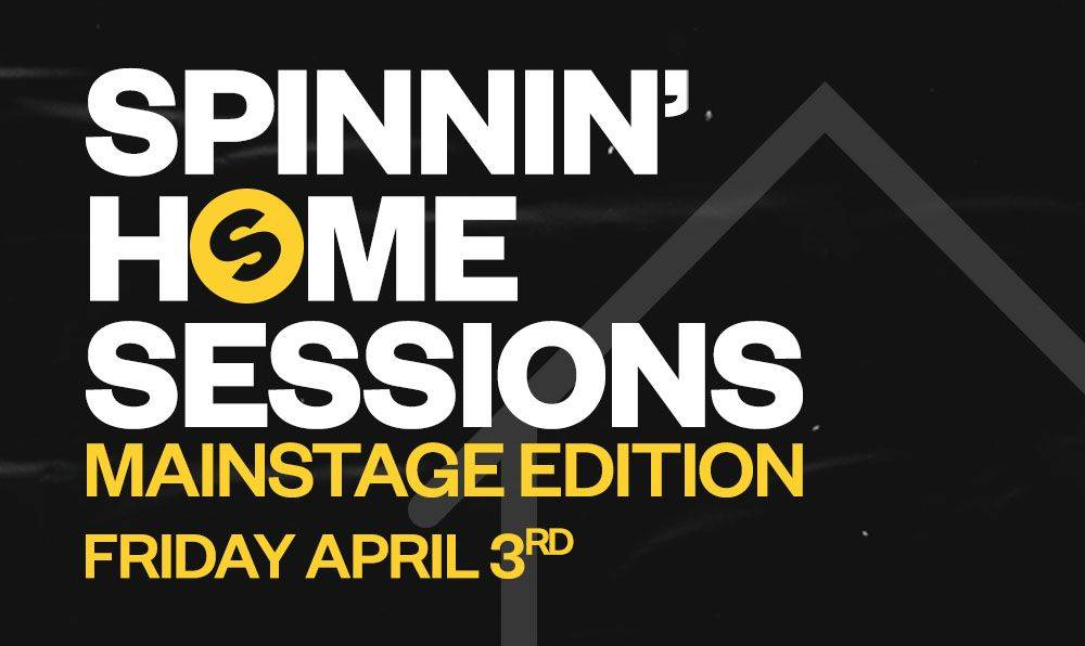 This weekend in  'Spinnin' Home Sessions'