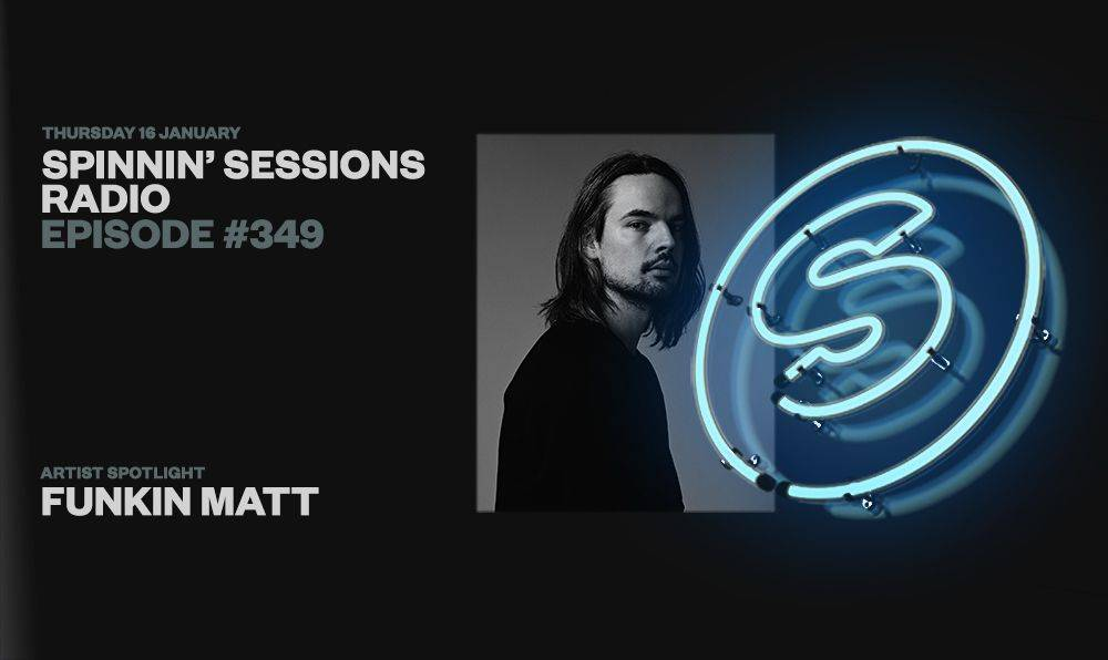 Spinnin' Sessions episode #349 is live now