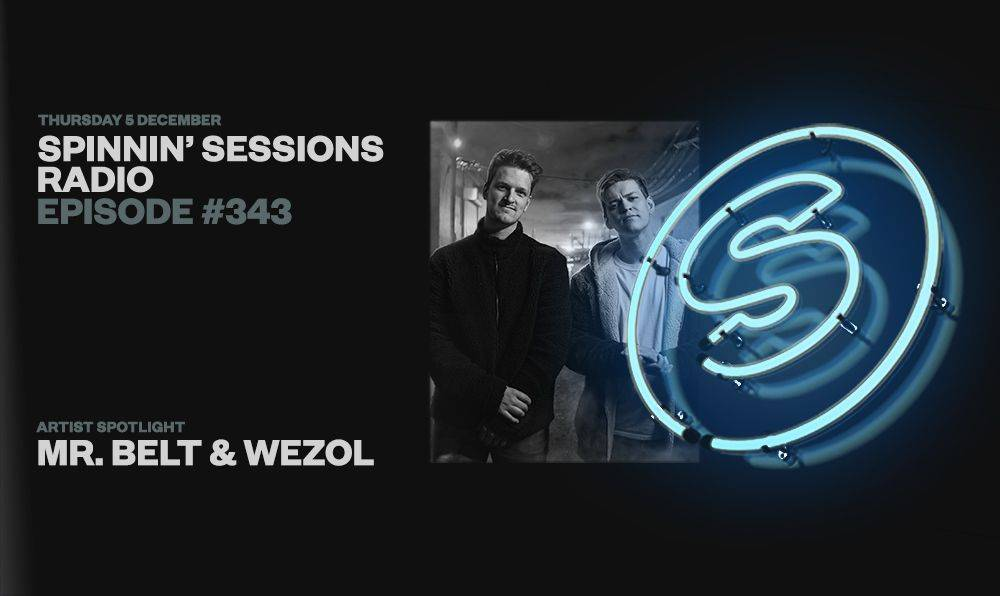 Spinnin' Sessions radio show #343 is live now