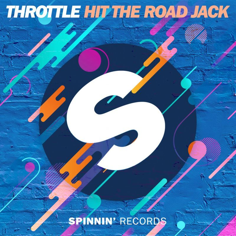 Hit The Road Jack Throttle Spinnin Records