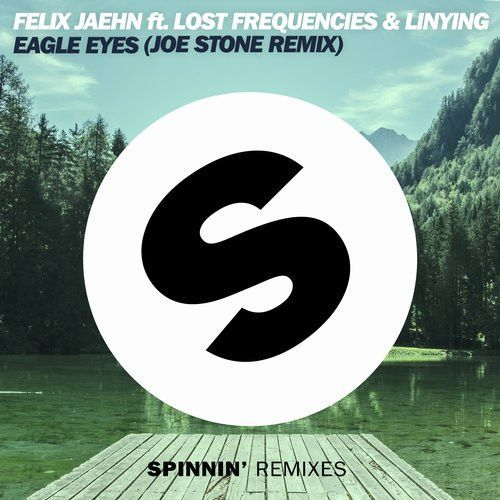 Eagle Eyes (Joe Stone Remix)