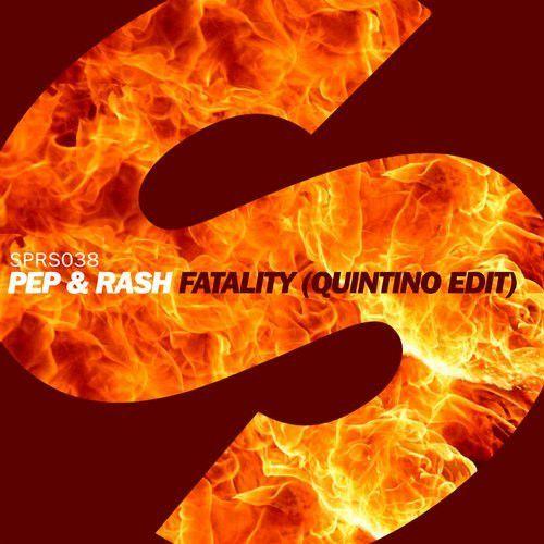 Fatality (Quintino Edit)