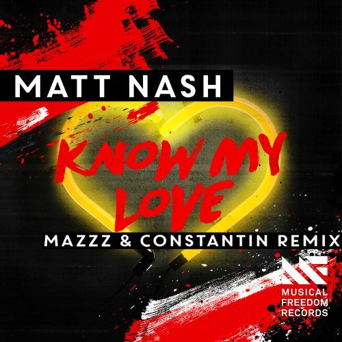 Know My Love (MazZz & Constantin Remix)