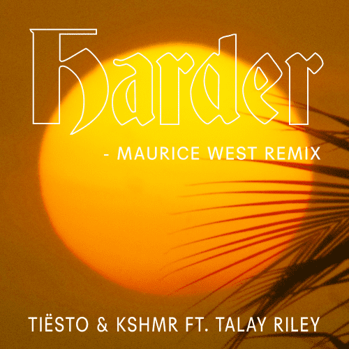 Harder (Maurice West Remix)
