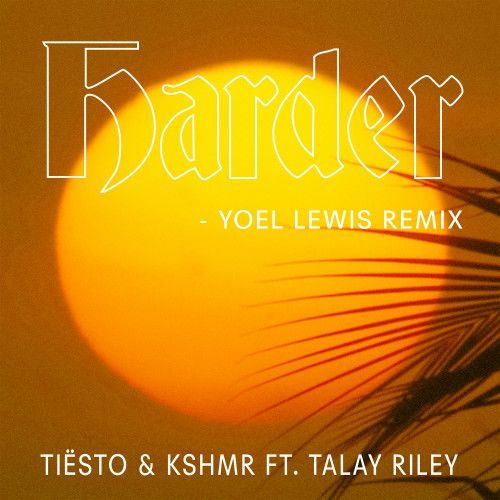 Harder (Yoel Lewis Remix)