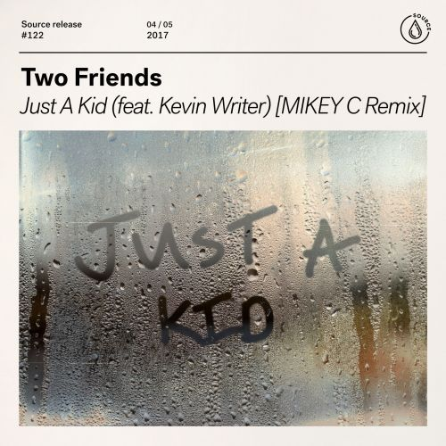 Just A Kid (feat  Kevin Writer) [MIKEY C Remix] | Two