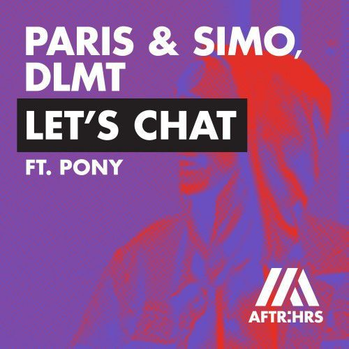 Let's Chat (feat. Pony)