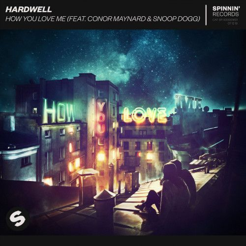 How You Love Me (feat. Conor Maynard & Snoop Dogg)