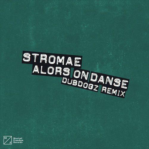 Alors On Danse (DubDogz Remix)