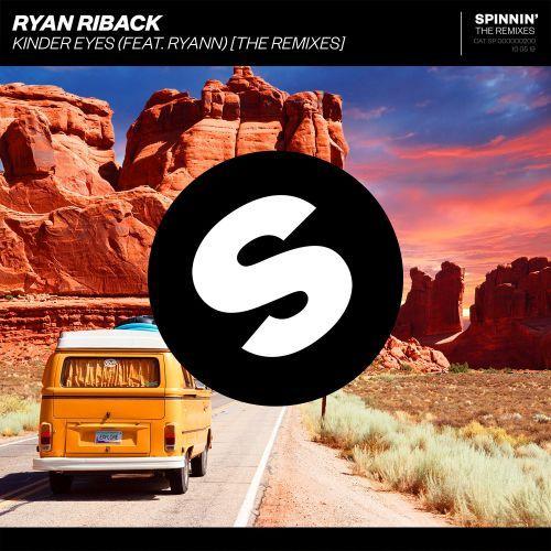 Kinder Eyes (feat. Ryann) [The Remixes]