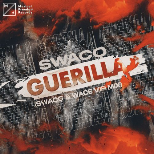 Guerilla (SWACQ & Wace VIP Mix)