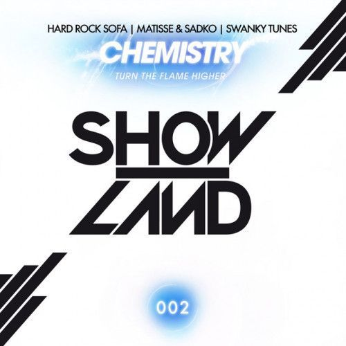Chemistry (Turn The Flame Higher)