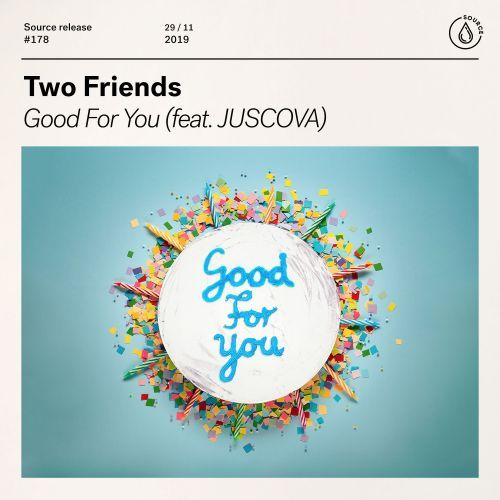 Good For You (feat. JUSCOVA)