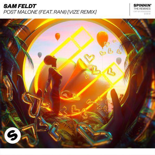 Post Malone (feat. RANI) [VIZE Remix]