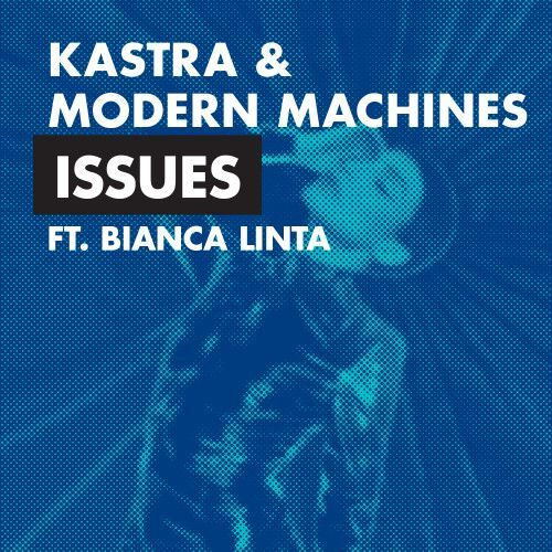 Issues (feat. Bianca Linta)