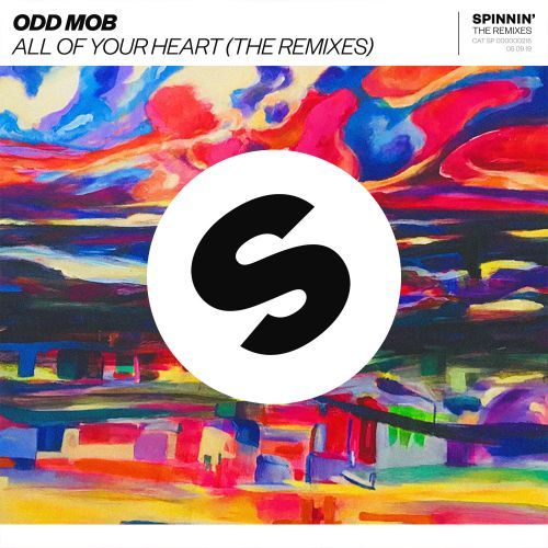 All Of Your Heart (The Remixes) | Odd Mob | Spinnin' Remixes