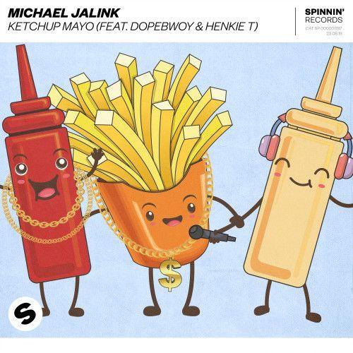 Ketchup Mayo (feat. Dopebwoy & Henkie T)