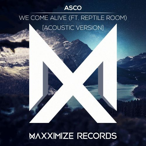 We Come Alive (feat. Reptile Room) [Acoustic Version]