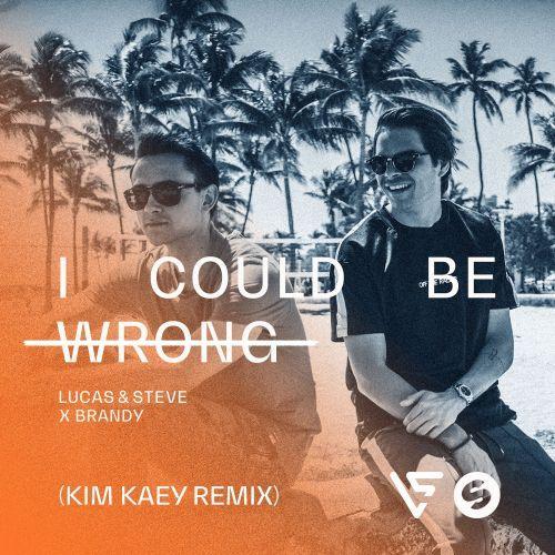 I Could Be Wrong (Kim Kaey Remix)