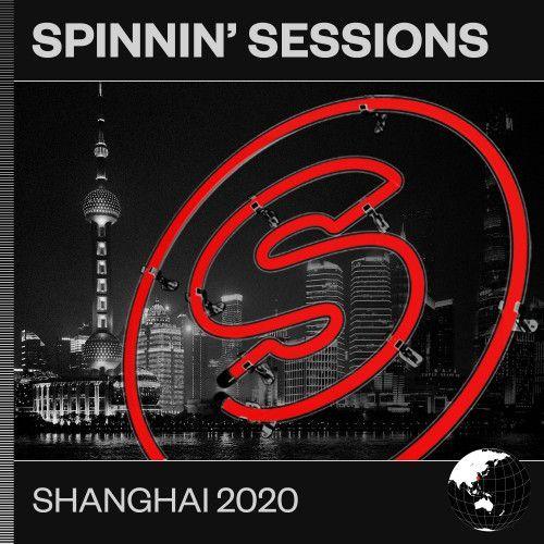 Spinnin' Sessions Shanghai 2020