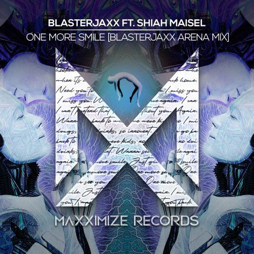 One More Smile (feat. Shiah Maisel) [Blasterjaxx Arena Mix]