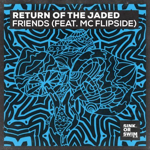 Friends (feat. MC Flipside)