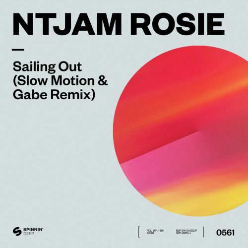 Sailing Out (Slow Motion & Gabe Remix)