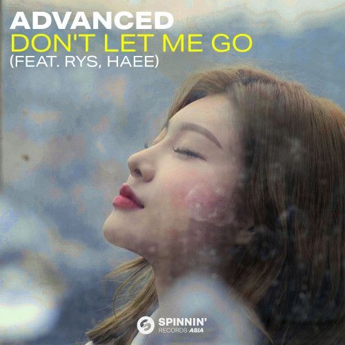 Don't Let Me Go (feat. RYS, Haee)