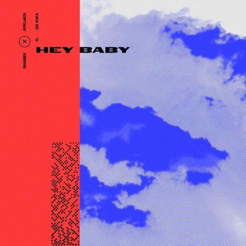 Hey Baby (feat. Gia Koka)