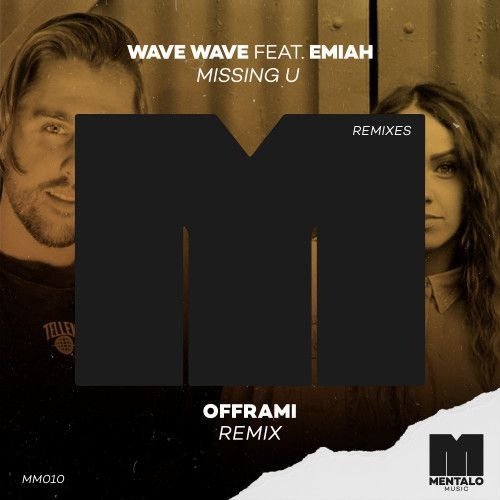 Missing U (feat. EMIAH) [offrami Remix]