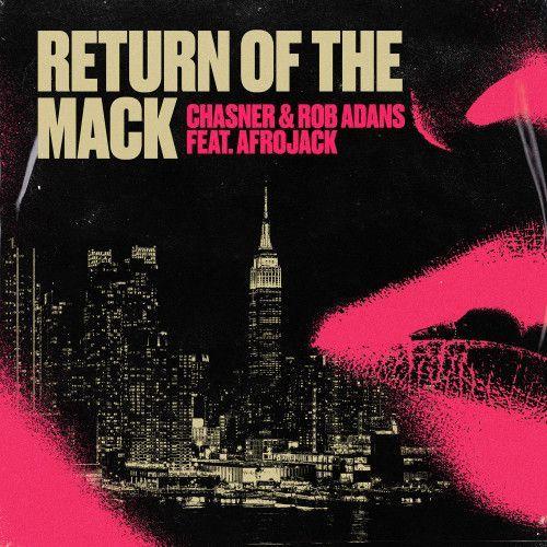 Return Of The Mack (feat. Afrojack)