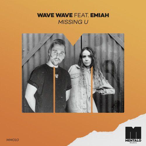 Missing U (feat. EMIAH)