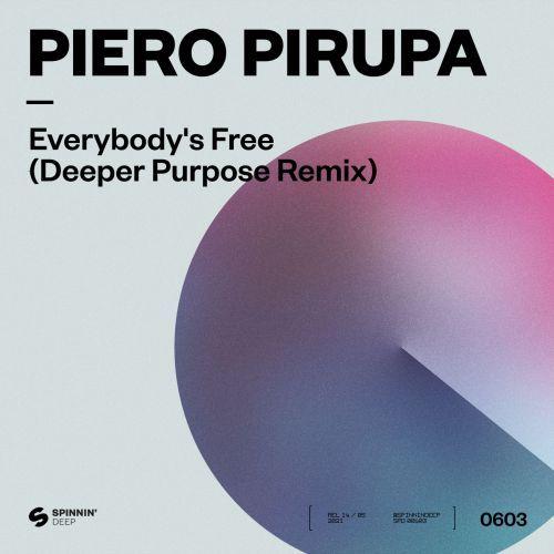 Everybody's Free (To Feel Good) [Deeper Purpose Remix]