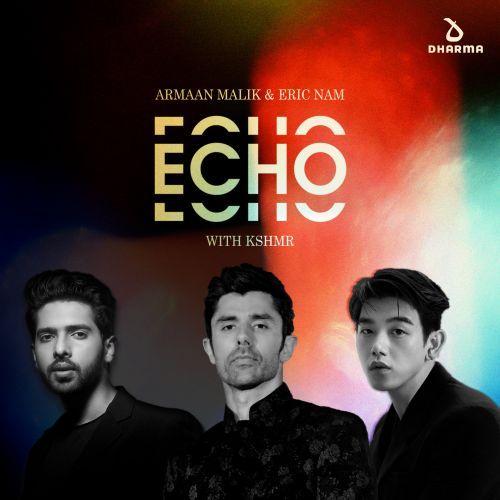 Echo (with KSHMR)