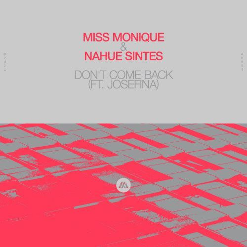 Don't Come Back (feat. JOSEFINA)