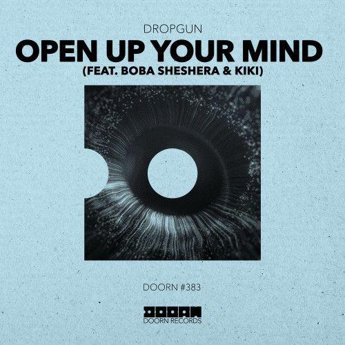 Open Up Your Mind (feat. Boba Sheshera & Kiki)