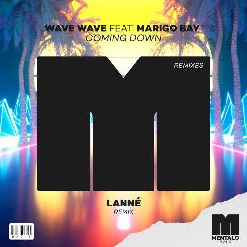 Coming Down (feat. Marigo Bay) [LANNÉ Remix]