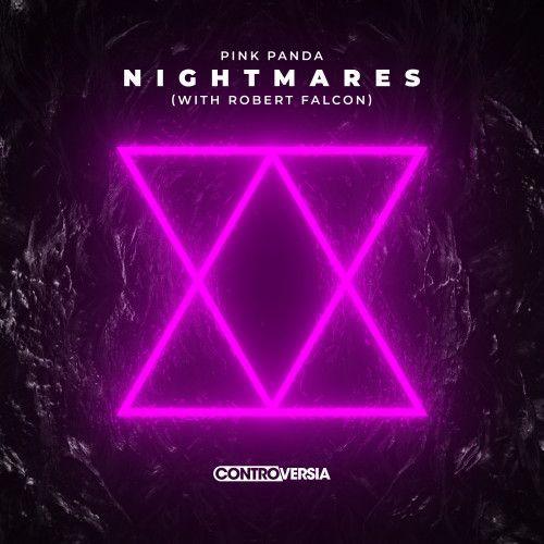 Nightmares (with Robert Falcon)