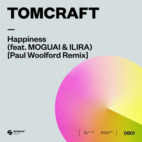 Happiness (feat. MOGUAI & ILIRA) [Paul Woolford Remix]