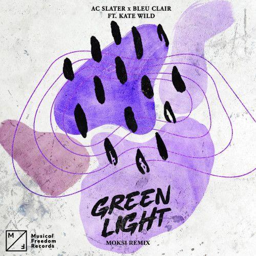 Green Light (feat. Kate Wild) [Moksi Remix]